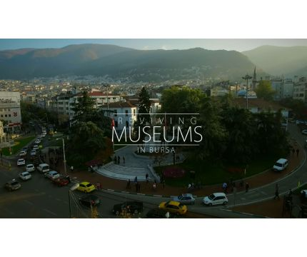 1 Bursa Museums Revive.1d7478190246bd28b06efa3e.jpeg